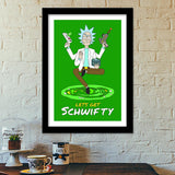 Hey Morty, lets get Schwifty Premium Italian Wooden Frames | Artist : 8bitbaba