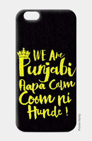 iPhone 6 / 6s, We are Punjabiz iPhone 6 / 6s Case | Pankaj Bhambri, - PosterGully