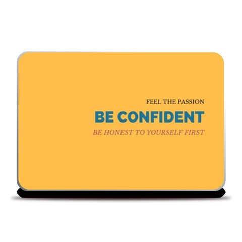 Be Confident Quote Laptop Skins | Artist : Pallavi Rawal