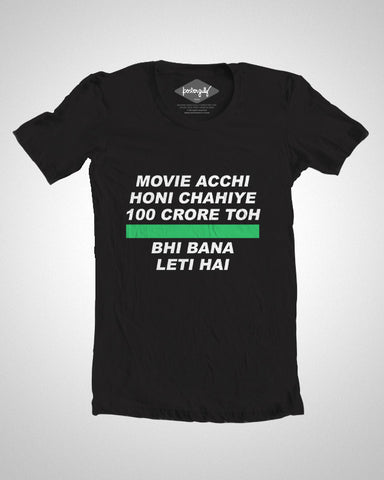 T Shirts, 100 Crore Movie Humour T-Shirt, - PosterGully