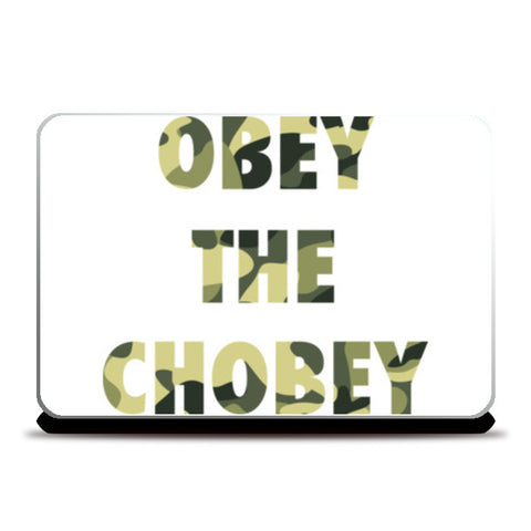 Laptop Skins, obey the chobey Laptop Skins | Artist : vashu savani, - PosterGully