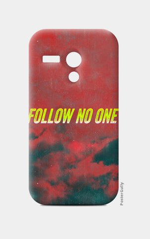 Moto G Cases, Follow No One by Yellow Moto G Cases | Artist : Jax D, - PosterGully