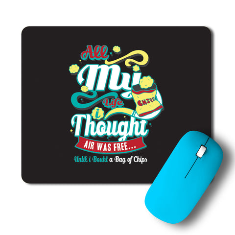 Happiness Is A Bag Full Of Chips Typography Artwork Mousepad