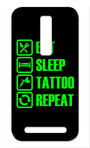 Eat Sleep Tattoo Repeat Asus Zenfone 2 Cases | Artist : Vaishak Seraphim