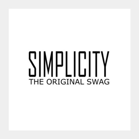 Simple Is Swag 2 Square Art Prints PosterGully Specials