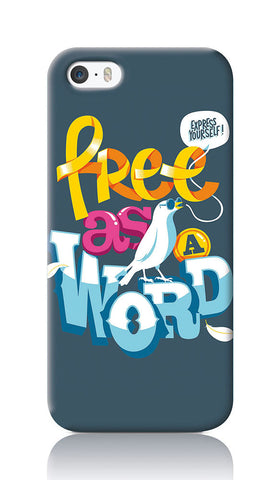 iPhone Cases, Free As A Word Dark Grey iPhone 5/5S Case | By Captain Kyso, - PosterGully