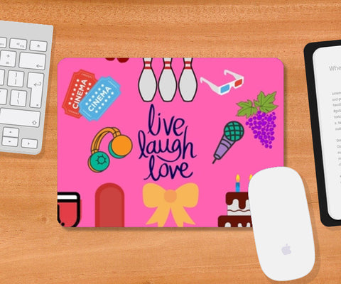 Live Laugh Love Mousepad | Artist : Pallavi Rawal