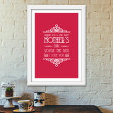 Beautiful Mother's Day Typography Premium Italian Wooden Frames | Artist : Designerchennai