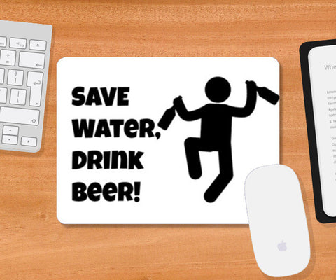 Mousepad, Drink Beer Mousepad | Artist : Prankbaaz Officials, - PosterGully