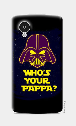 Nexus 5 Cases, Who's Your Pappa Nexus 5 Cases | Artist : Random Chinese Friend, - PosterGully