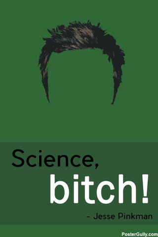 Brand New Designs, Science Bitch Artwork | Artist: Vibhu Agrawal, - PosterGully - 1