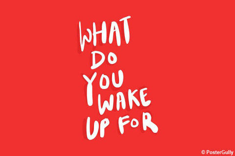 Wall Art, Wake Up Motivational Quote, - PosterGully - 1