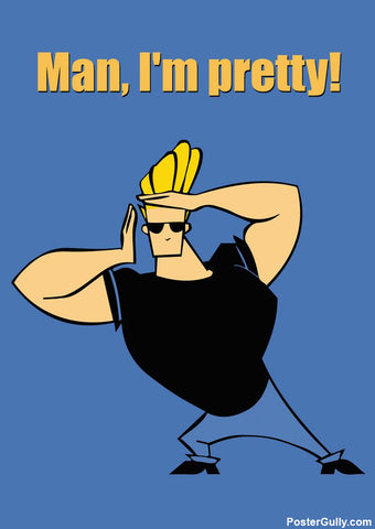 Brand New Designs, Johnny Bravo Pretty Artwork | Artist: Pulkit Taneja, - PosterGully - 1