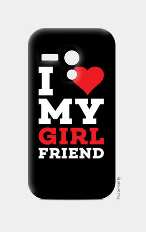 I love my girl friend Moto G Cases | Artist : Designerchennai