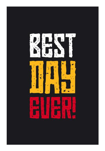 PosterGully Specials, best day ever Wall Art | Artist : Designerchennai, - PosterGully