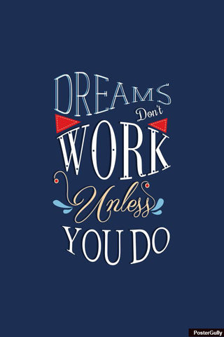 Wall Art, Dreams Don't Work Artwork | Artist: Swapnil Deshpandey, - PosterGully - 1