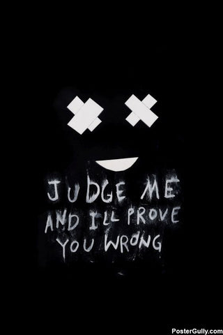 Brand New Designs, Judge Me Emo Quote Artwork, - PosterGully - 1