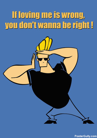 Wall Art, Johnny Bravo Loving Artwork | Artist: Pulkit Taneja, - PosterGully - 1