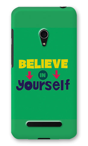 Believe In Yourself Typography | Asus Zenfone 5 Cases