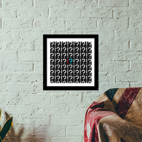Premium Square Italian Wooden Frames, QUESTION EXCLAMATION Premium Square Italian Wooden Frames | Artist : Ayush Yaduv, - PosterGully - 1