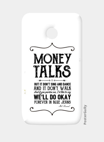 Money talks Moto E Cases | Artist : Abhishek Faujdar
