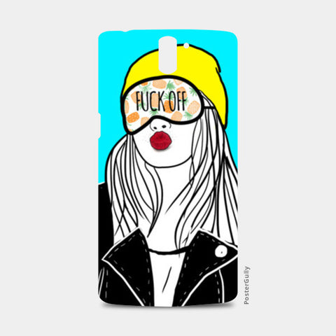 FUCK OFF One Plus One Cases | Artist : DISHA BHANOT