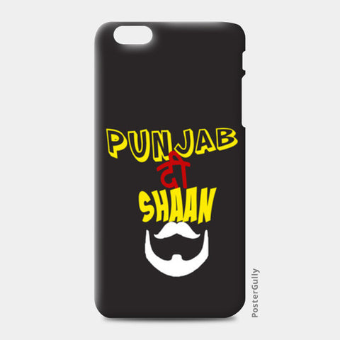Punjab Di Shaan iPhone 6 Plus/6S Plus Cases | Artist : Kaushal Faujdar