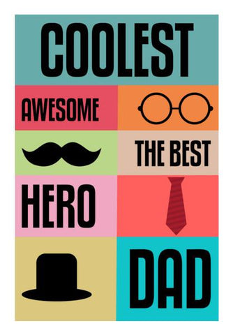 PosterGully Specials, Coolest Dad Wall Art | Artist : Designerchennai, - PosterGully