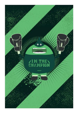 PosterGully Specials, I'm The Champion Wall Art | Artist : Designerchennai, - PosterGully
