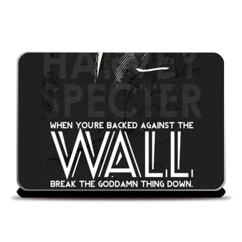 Laptop Skins, SUITS Harvey Specter Wall Quote Laptop Skins | Artist : Rashi Srivastava, - PosterGully