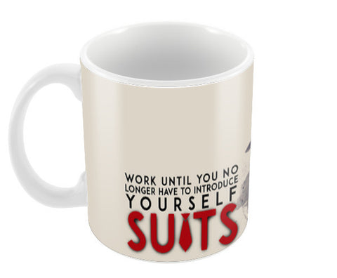 Suits | Harvey Specter | Quote Coffee Mugs | Artist : Vivid Corner