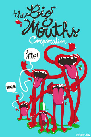 Brand New Designs, Big Mouths Corporation | By Captain Kyso, - PosterGully - 1