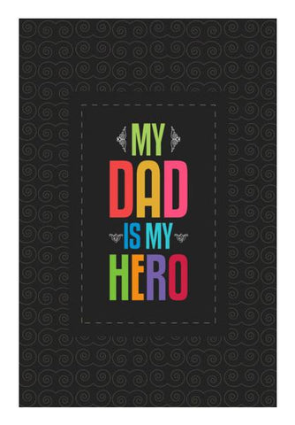 PosterGully Specials, My dad is my hero Wall Art | Artist : Designerchennai, - PosterGully