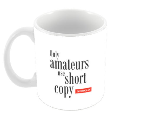 Ogilvy Quote Coffee Mugs | Artist : Scatterred Partikles