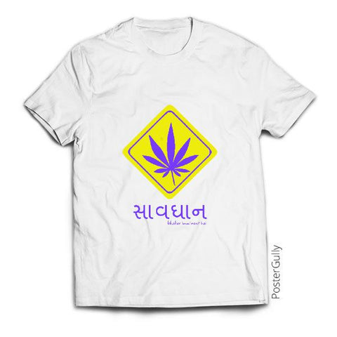 T Shirts, Caution, Weed Ahead! T-Shirt | Rishabh Bhargava, - PosterGully - 1