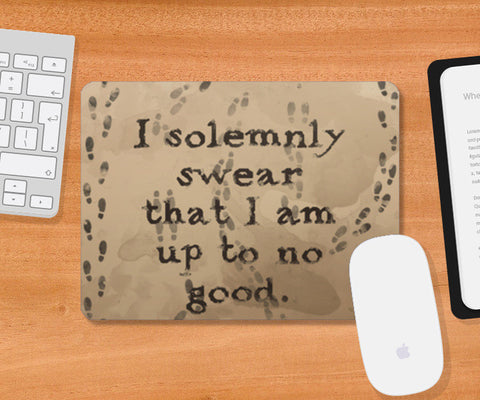 I solemnly swear quote- Harry Potter Mousepad | Artist : Naeema Rezmin