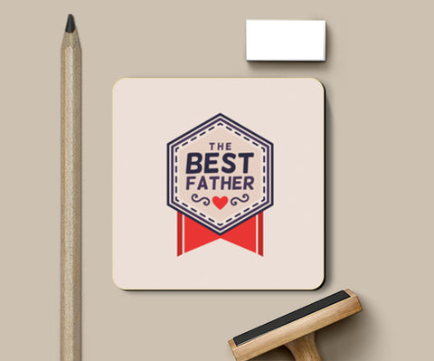 The Best Father Badge | #Father's Day Special  Coasters | Artist : Creative DJ
