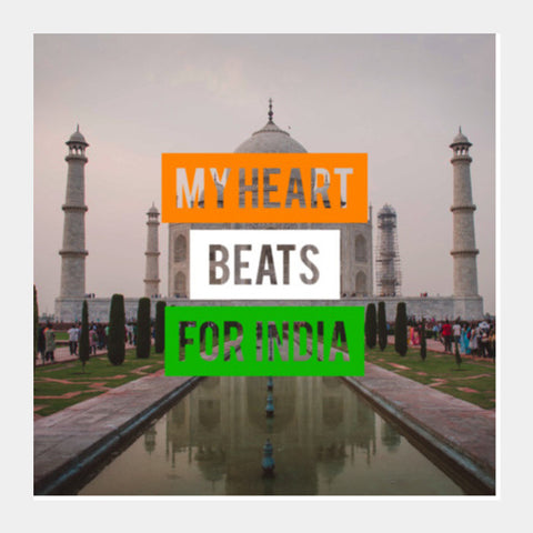 Square Art Prints, My Heart Beats For India Square Art Prints | Artist : Rahul Bagdai, - PosterGully