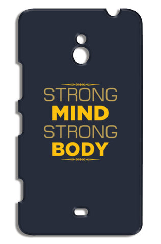 Strong Mind Strong Body Nokia Lumia 1320 Cases | Artist : Designerchennai