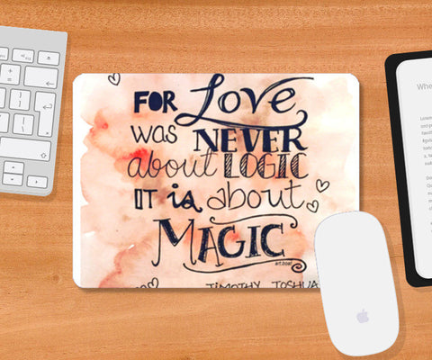 Mousepad, love Magic Mousepad | Artist : Vanya Verma, - PosterGully