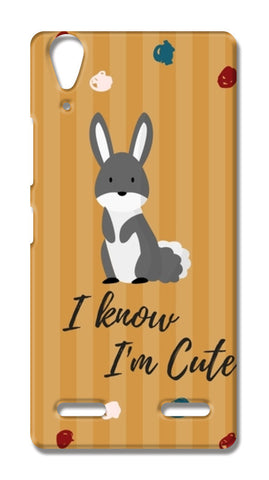I know I'm Cute Lenovo A6000 Cases | Artist : Pallavi Rawal