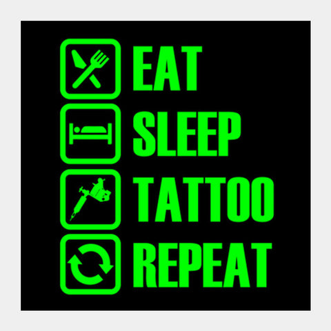 Eat Sleep Tattoo Repeat Square Art Prints PosterGully Specials