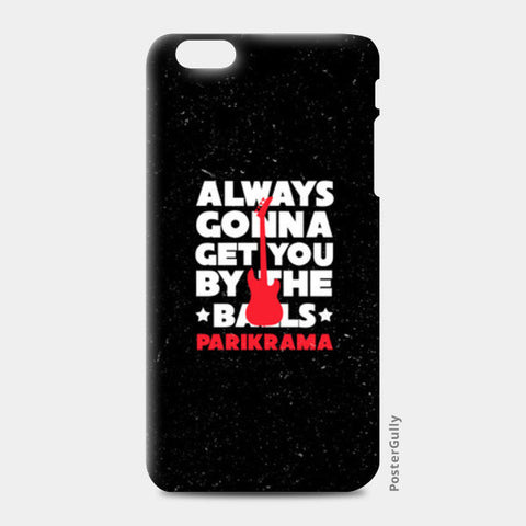 iPhone 6 Plus / 6s Plus Cases, By The Balls iPhone 6 Plus / 6s Plus Cases | Artist : Parikrama Officials, - PosterGully