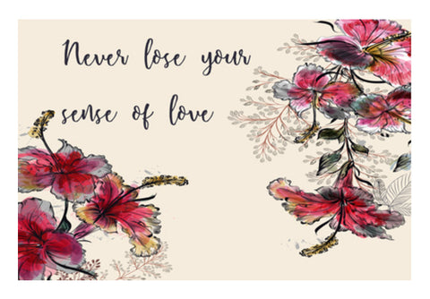 Never Lose Your Sense Of Love  Wall Art  | Artist : Creative DJ