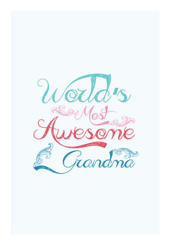 World's Most Awesome Grandma Art PosterGully Specials