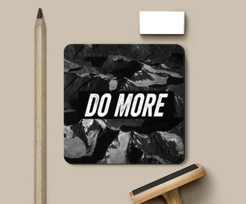 Coasters, Do More by Black Coasters | Artist : Jax D, - PosterGully