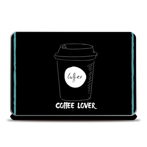 Coffee Lover Laptop Skins | Artist : Pallavi Rawal