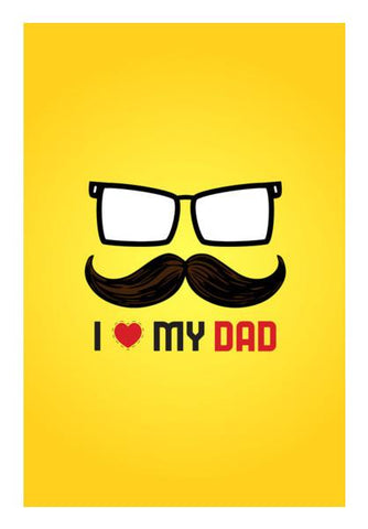 PosterGully Specials, I love my dad special Wall Art | Artist : Designerchennai, - PosterGully