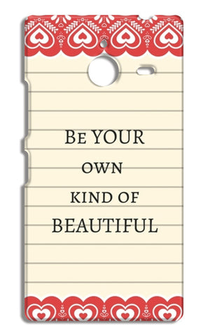 Be your own kind of beautiful Nokia Lumia 640 XL Cases | Artist : Pallavi Rawal