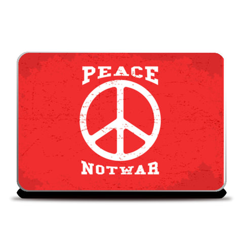 Peace Not War  Laptop Skins | Artist : Creative DJ